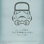 Type Tuesdays: The Force of Typography